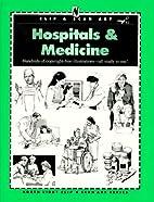 Hospitals & Medicine by F & W Publications