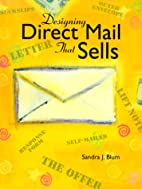 Designing Direct Mail That Sells by Sandra…