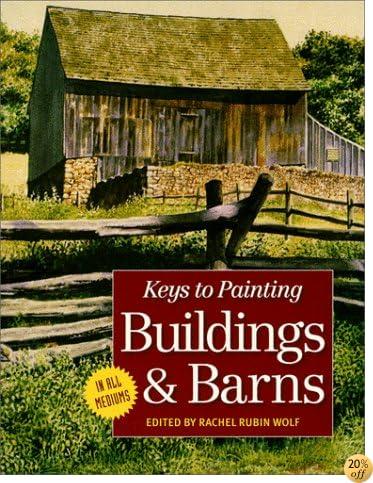 Keys to Painting: Buildings & Barns
