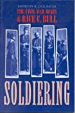Bull, Rice C.: Soldiering: The Civil War Diary of Rice C. Bull, 123rd New York Volunteer Infantry