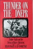 Dvoretsky, Lev: Thunder on the Dnepr: Zhukov-Stalin and the Defeat of Hitler's Blitzkrieg