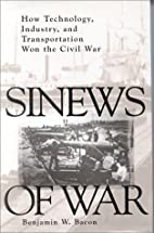 Sinews of War: How Technology, Industry and…