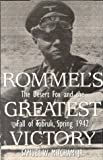 Mitcham, Samuel W.: Rommel's Greatest Victory: The Desert Fox and the Fall of Tobruk, Spring 1942