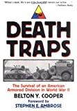 Cooper, Belton Y.: Death Traps: The Survival of an American Armored Division in World War II