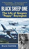 "Gamble, Bruce: Black Sheep One: The Life of Gregory ""Pappy"" Boyington"
