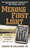 Callaway, Joseph W.: Mekong First Light