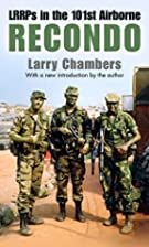 Recondo: LRRPs in the 101st by Larry…