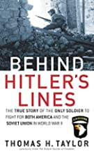Behind Hitler's Lines: The True Story…