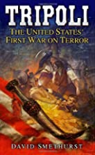 Tripoli: The United States' First War on…