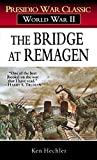 Hechler, Ken: The Bridge At Remagen