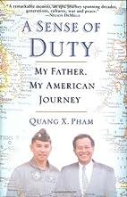 A Sense of Duty: My Father, My American…