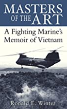 Masters of the Art: A Fighting Marine's…