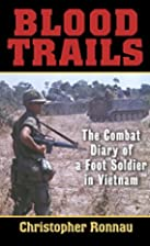 Blood Trails: The Combat Diary of a Foot…
