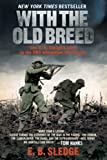 Sledge, Eugene: With the Old Breed: At Peleliu and Okinawa