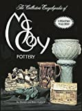 Huxford, Bob: Collector&#39;s Encyclopedia of McCoy Pottery