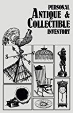 Personal antique and collectible inventory…