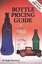 Bottle Pricing Guide by Hugh Cleveland