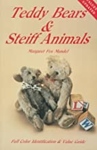 Teddy Bears and Steiff Animals: First Series…