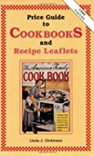 Price Guide to Cookbooks and Recipe Leaflets…