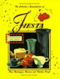 Huxford, Bob: The Collector&#39;s Encyclopedia of Fiesta: With Harlequin and Riviera