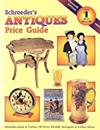 Schroeder's Antiques Price Guide, 11th ed.,…