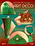 Gaston, Mary F.: Collector's Guide to Art Deco : Identification and Values
