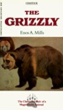 Grizzly by Enos A. Mills