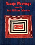 Navajo Weavings from the Andy Williams…
