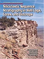 Siliciclastic Sequence Stratigraphy in Well…