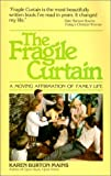 Mains, Karen Burton: The Fragile Curtain