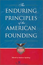 The Enduring Principles of the American…