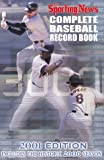 The Sporting News Complete Baseball Record Book 2001 Edition