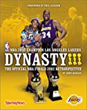 Hareas, John: Dynasty!!!: The Official NBA Finals 2002 Retrospective