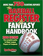 The Baseball Register & Fantasy Handbook…