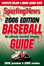 2006 Baseball Guide by Sporting News