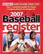 Baseball Register 2007: Complete Guide to…