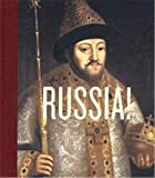 Melnikova, Olga: Russia!: The Majesty of the Tsars, Treasures from the Kremlin Museum