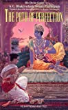 Prabhupada, A. C. Bhaktivedanta: The Path of Perfection