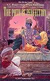 Bhaktivedanta Swami, A.C.: The Path of Perfection