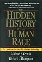 The Hidden History of the Human Race (The…