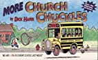 More Church Chuckles by Dick Hafer