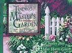 Tending the Master's Garden: Joyful…