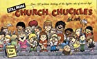 Still More Church Chuckles by Dick Hafer