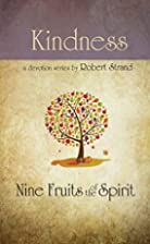 Kindness (Nine Fruits of the Spirit) by…