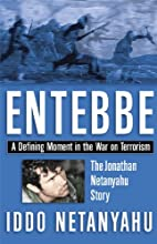 Entebbe by Iddo Netanyahu