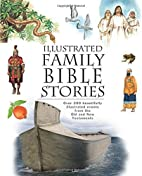 Illustrated Family Bible Stories by Craig…