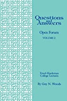 Questions & Answers: Open Forum Volume 2…