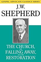 The Church, the Falling Away, and the…