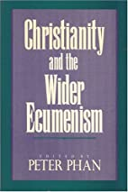 Christianity and the Wider Ecumenism (New…