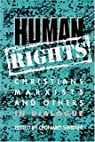 Swidler, Leonard: Human Rights: Christians, Marxists and Others in Dialogue